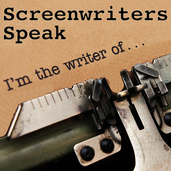 Screenwriters Speak: Themes That Fascinate